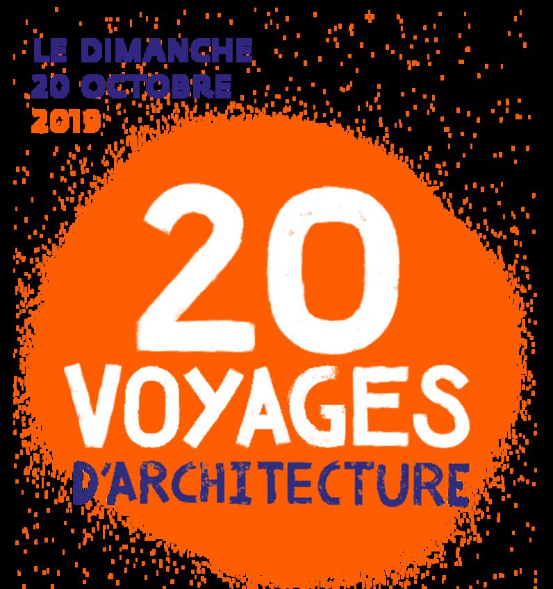 20 Voyages d'architecture - édition 2019